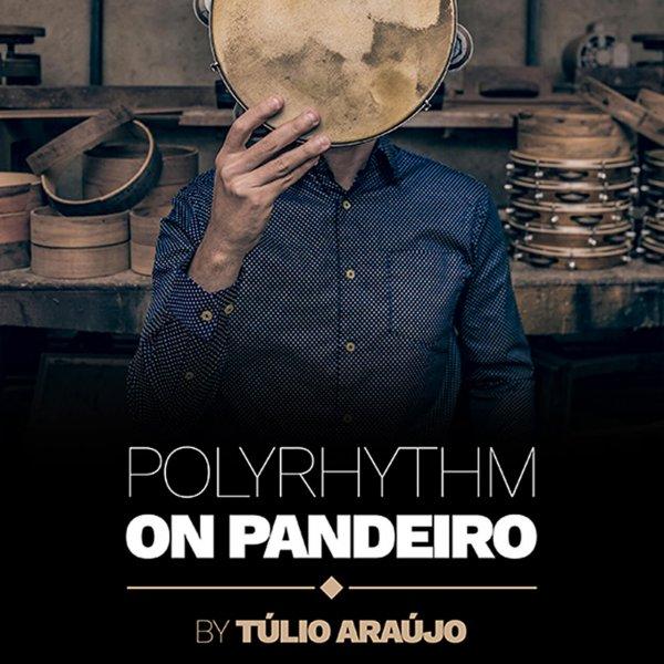 Polyrhythms on pandeiro Túlio Araújo A810100