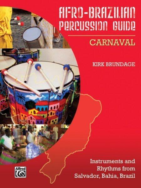 Afro-Brazilian Percussion Guide 2 - Carnaval KALANGO A871911