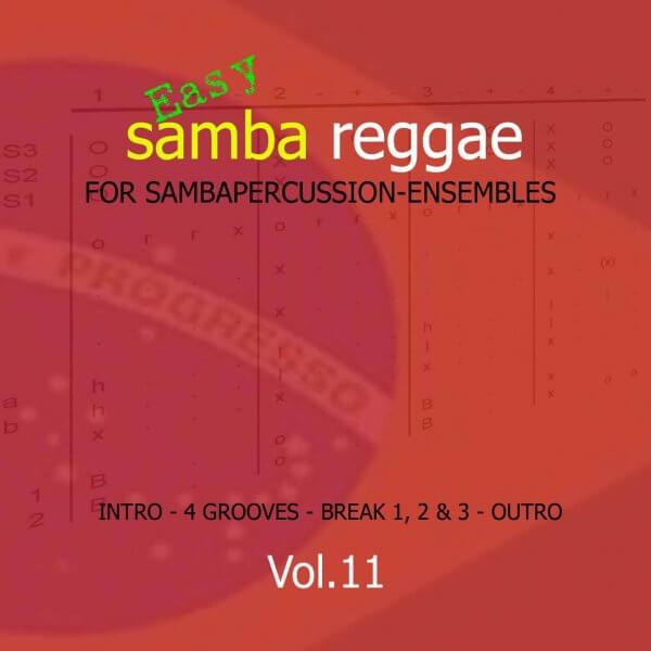 Samba Groove Easy Samba Reggae Vol. 11 SambaGroove A810011