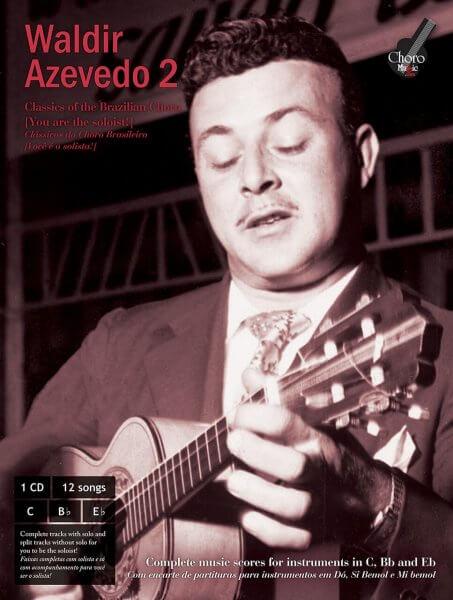 Waldir Azevedo Songbook 2 ChoroMusic A871822