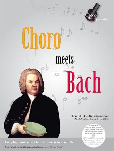 Songbook Choro meets Bach 3nd Edition ChoroMusic A871830