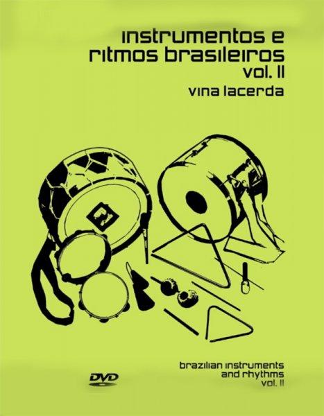 Instrumentos e ritmos brasileiros Vol II - mit DVD Vina Lacerda A872012