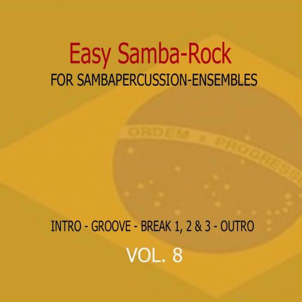 Samba Groove Easy Samba Rock Vol. 8 SambaGroove A810008