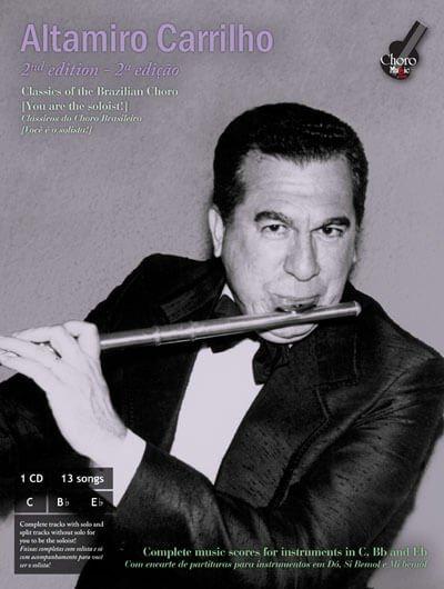 Altamiro Carrilho - 2nd edition ChoroMusic A871828