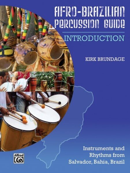 Afro-Brazilian Percussion Guide 1 - Introduction KALANGO A871913